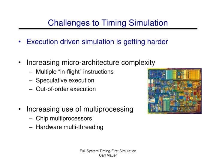 Challenges to Timing Simulation