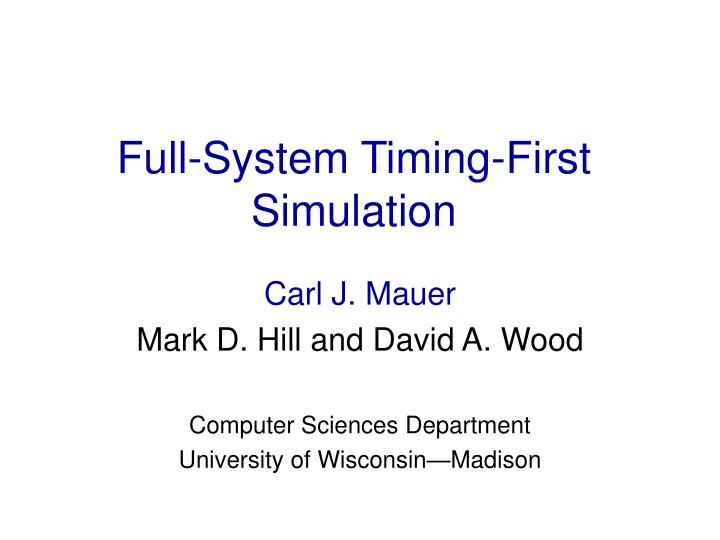 Full system timing first simulation