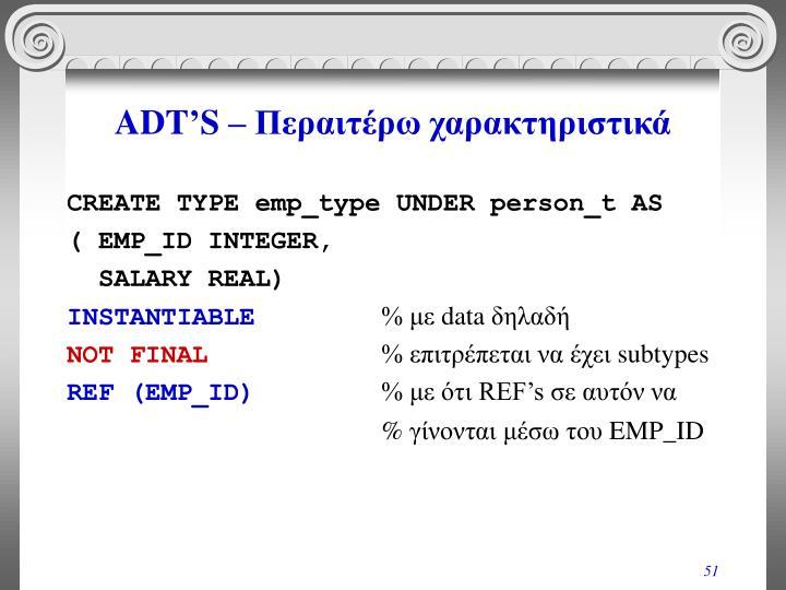 ADT'S –