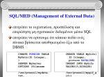 sql med management of external data