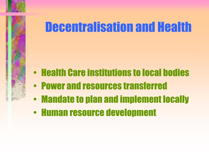 Decentralisation and Health