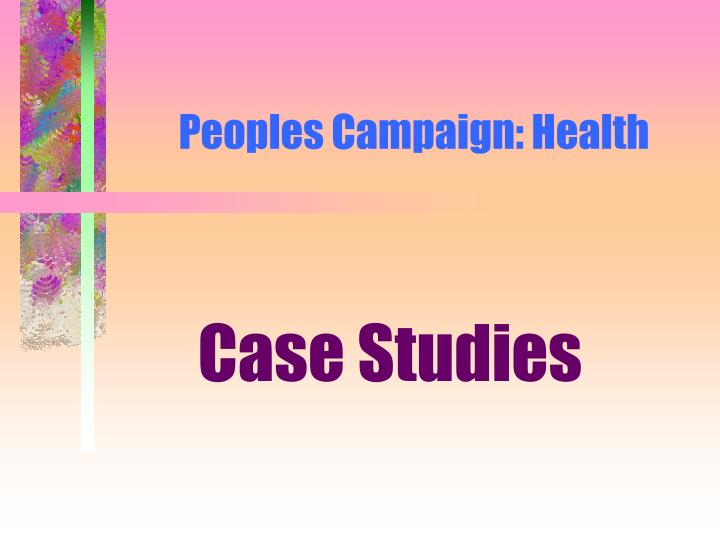 Peoples Campaign: Health