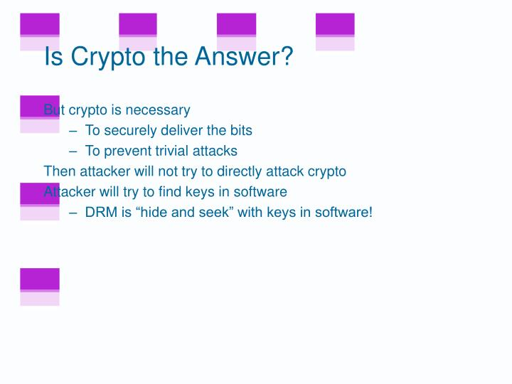 Is Crypto the Answer?
