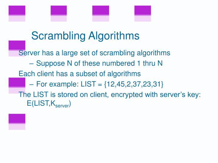 Scrambling Algorithms