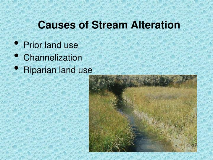 Causes of Stream Alteration