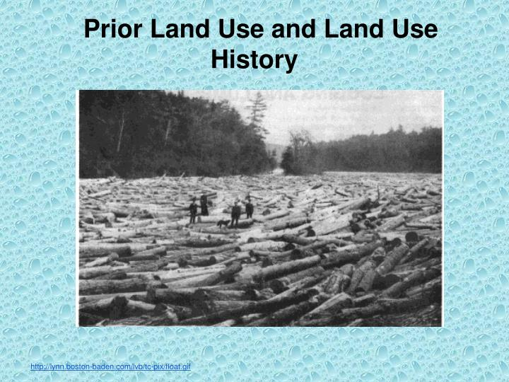 Prior Land Use and Land Use History