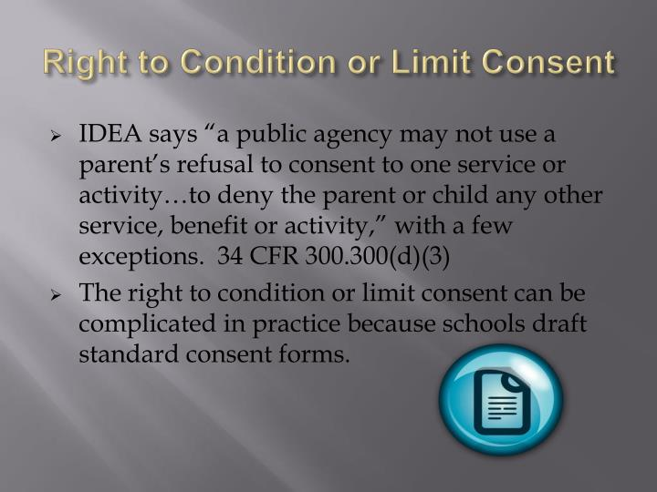 Right to Condition or Limit Consent