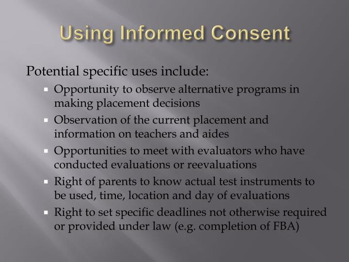 Using Informed Consent