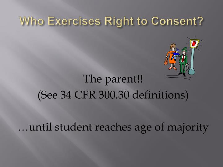 Who Exercises Right to Consent?