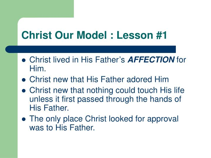 Christ Our Model : Lesson #1