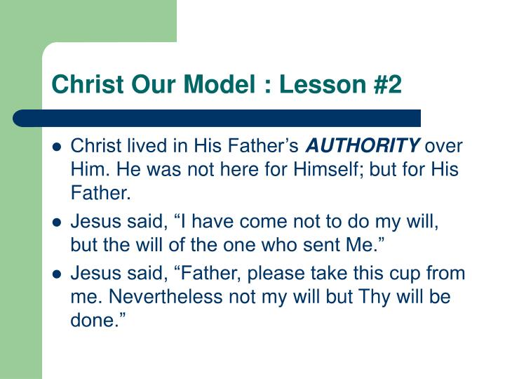 Christ Our Model : Lesson #2