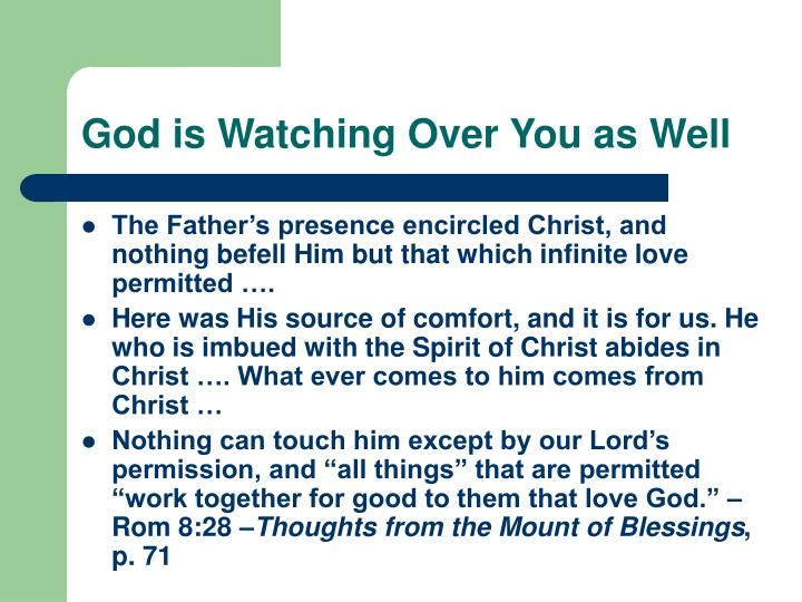 God is Watching Over You as Well