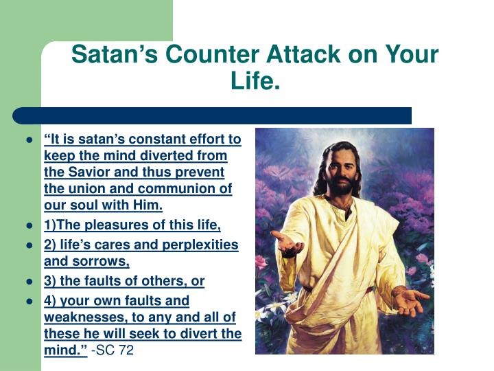 Satan's Counter Attack on Your Life.