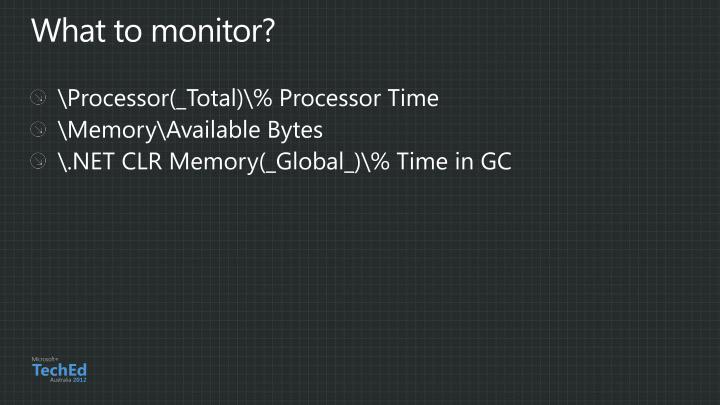 What to monitor?