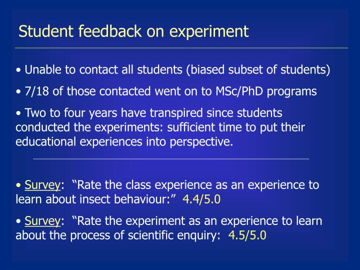 Student feedback on experiment