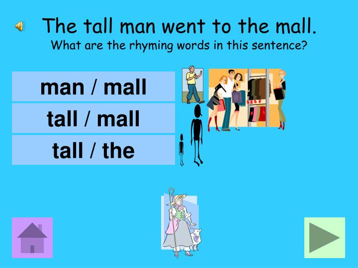 The tall man went to the mall.