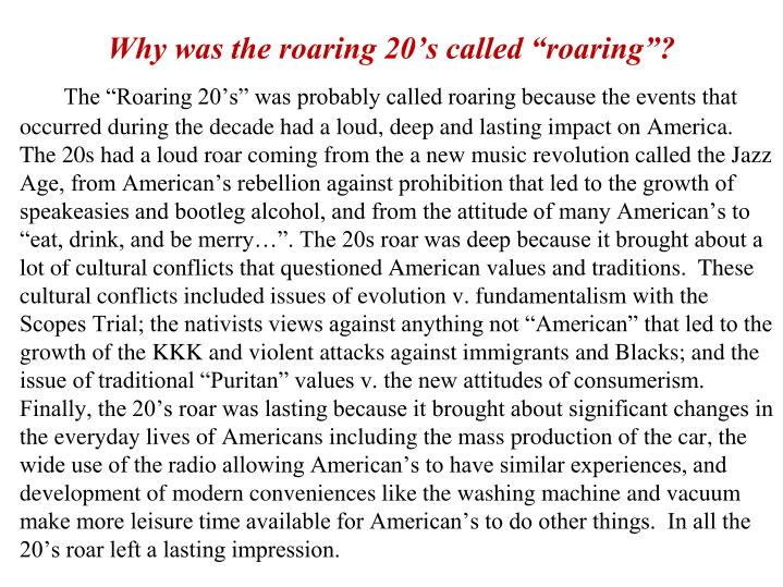 "Why was the roaring 20's called ""roaring""?"