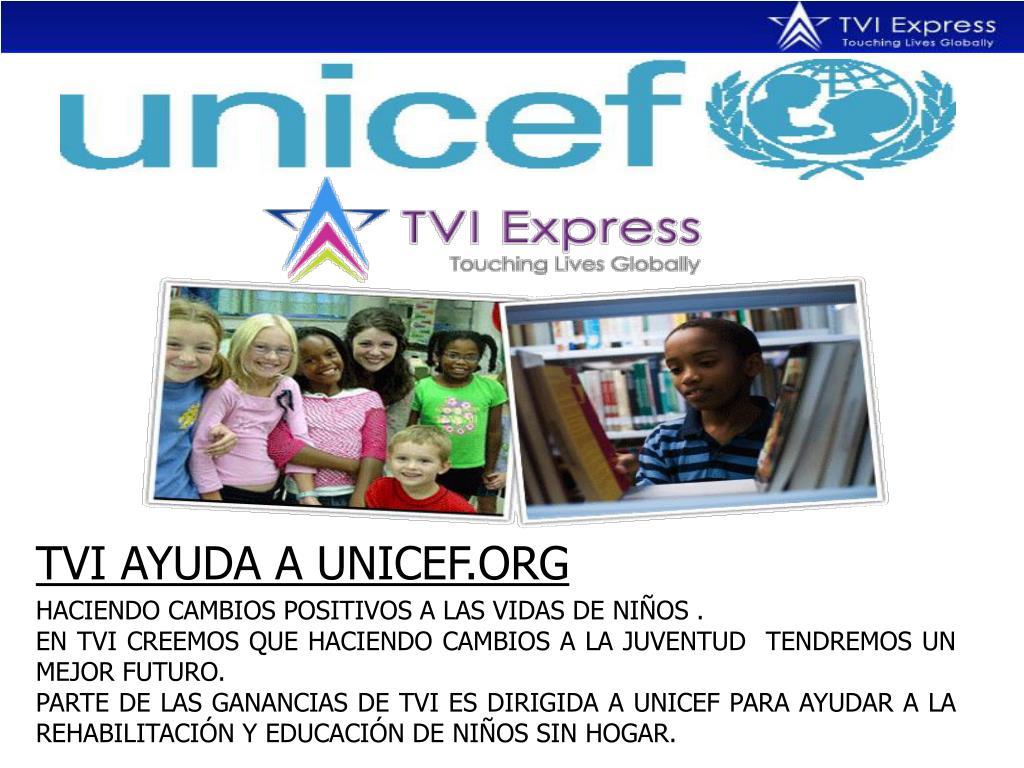 TVI AYUDA A UNICEF.ORG