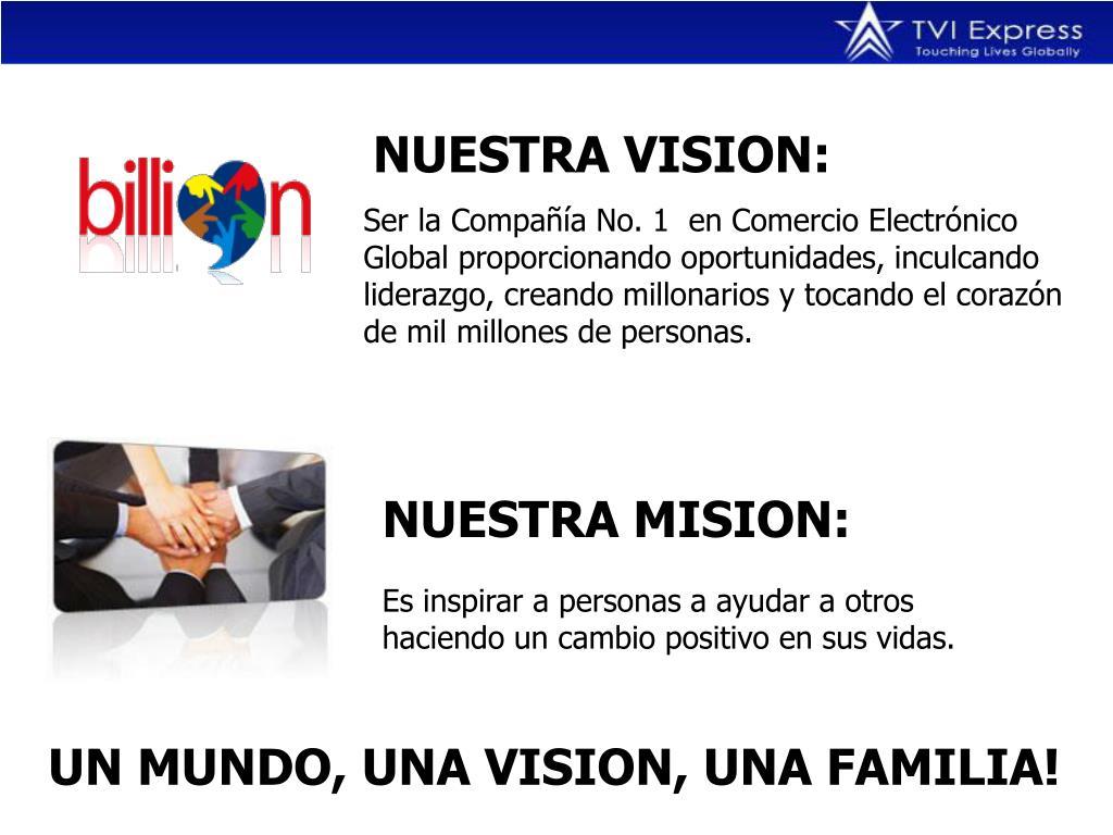 NUESTRA VISION: