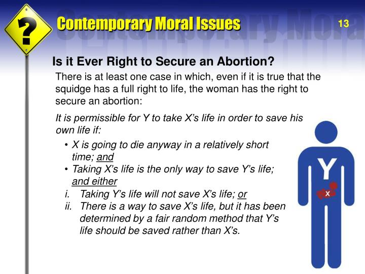 Is it Ever Right to Secure an Abortion?
