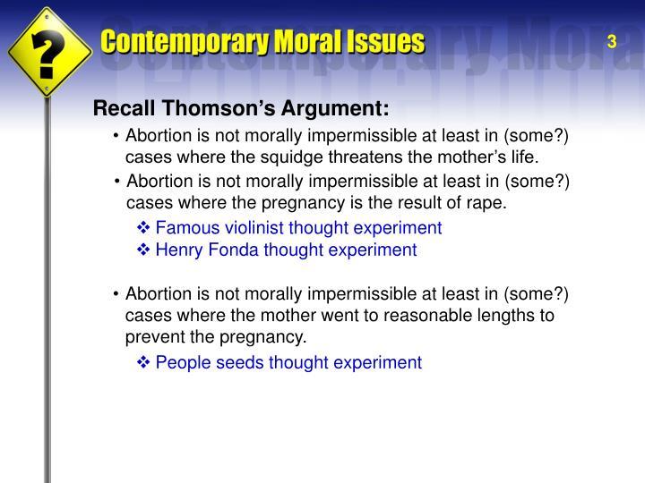 Recall Thomson's Argument: