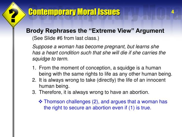 "Brody Rephrases the ""Extreme View"" Argument"