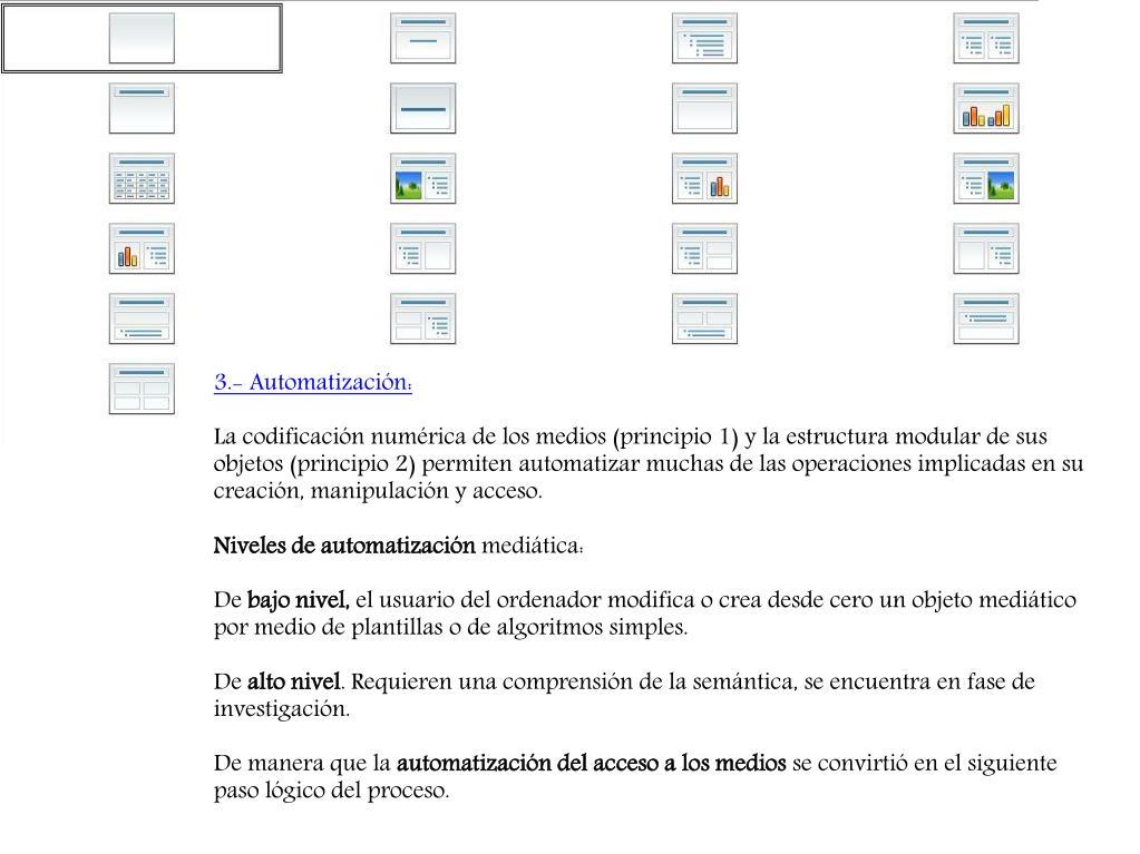 3.- Automatización: