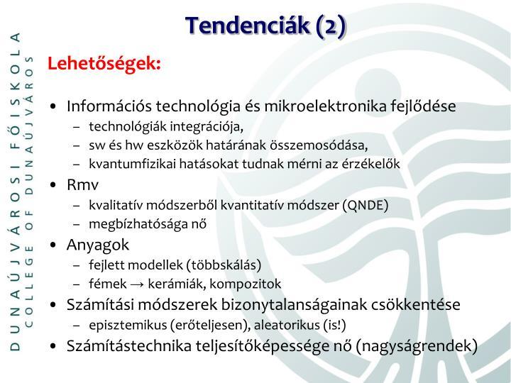 Tendenciák (2)