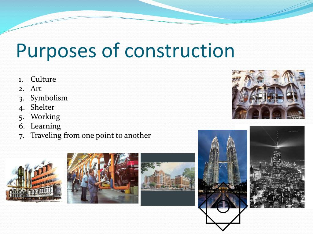 Purposes of construction