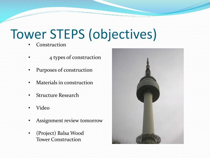 Tower steps objectives