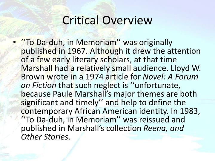 paule marshall s to da duh in memoriam Literature set texts for year 10 (examination in may 2017) 'ming's biggest prey' o no 39 paule marshall, 'to da-duh, in memoriam'.