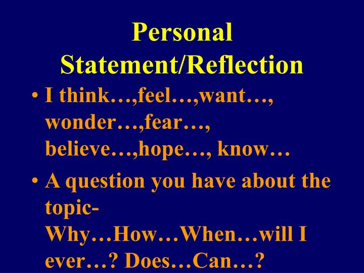 Personal Statement/Reflection