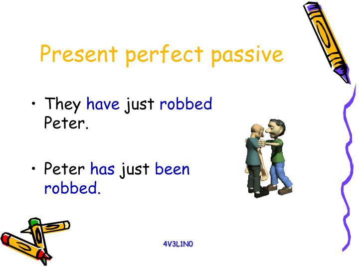Present perfect passive