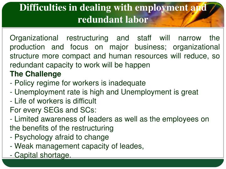 Difficulties in dealing with employment and redundant labor