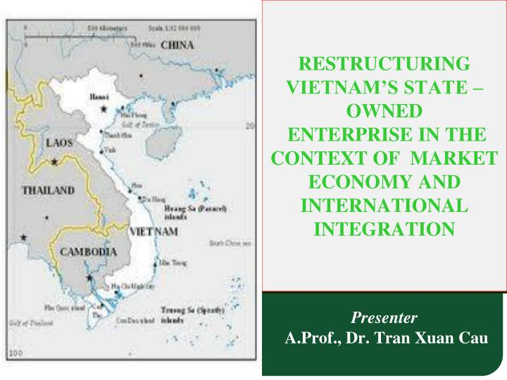 RESTRUCTURING  VIETNAM'S STATE – OWNED