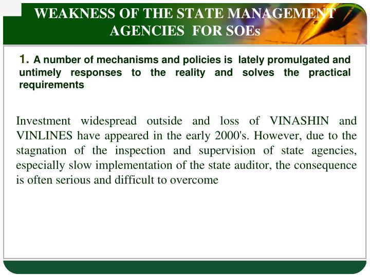 WEAKNESS OF THE STATE MANAGEMENT AGENCIES  FOR SOEs