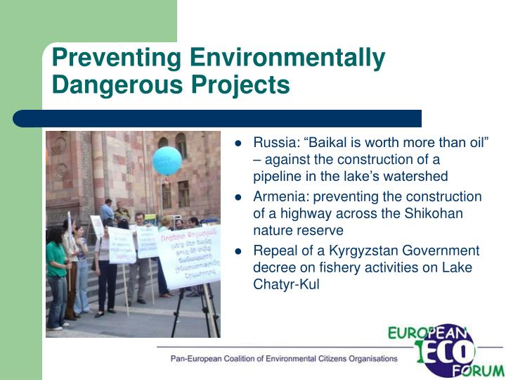 Preventing Environmentally Dangerous Projects