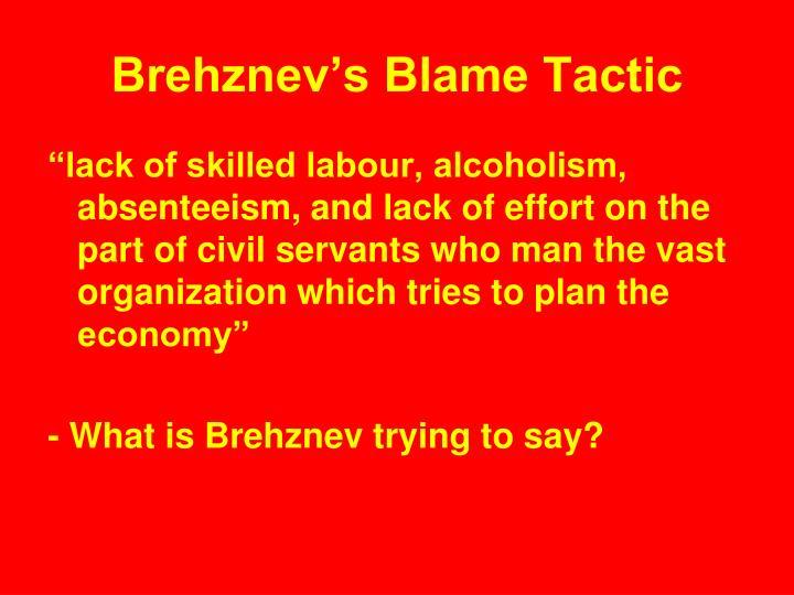 Brehznev's Blame Tactic