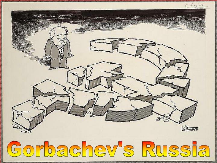 Gorbachev's Russia