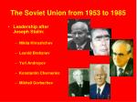 the soviet union from 1953 to 1985