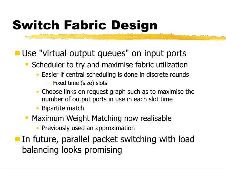 Switch Fabric Design
