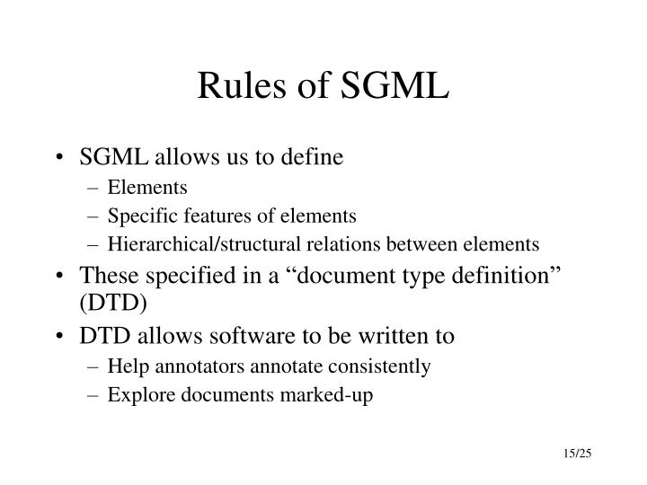 Rules of SGML