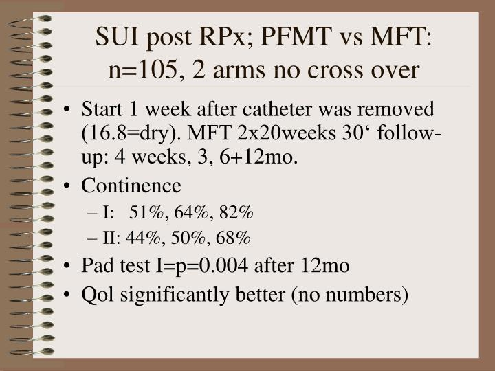 Sui post rpx pfmt vs mft n 105 2 arms no cross over
