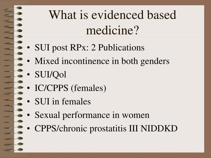What is evidenced based medicine
