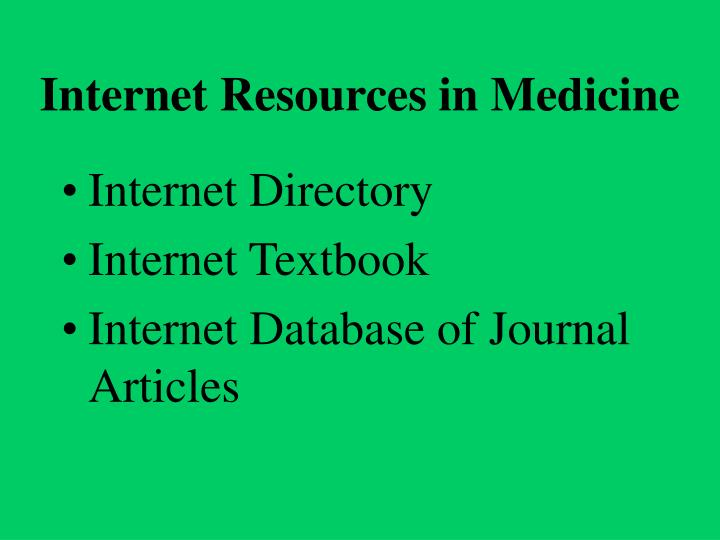 Internet Resources in Medicine