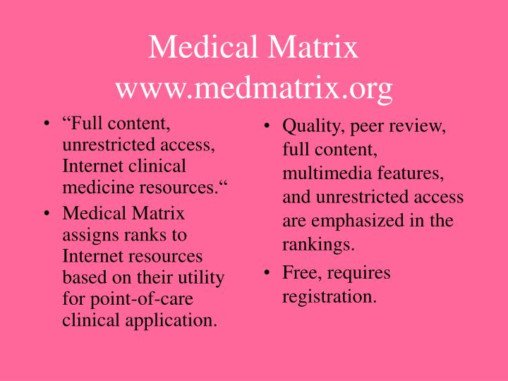 """Full content, unrestricted access, Internet clinical medicine resources."""