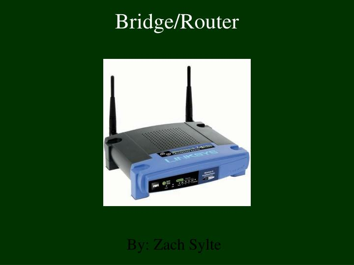 Bridge router