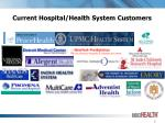 current hospital health system customers
