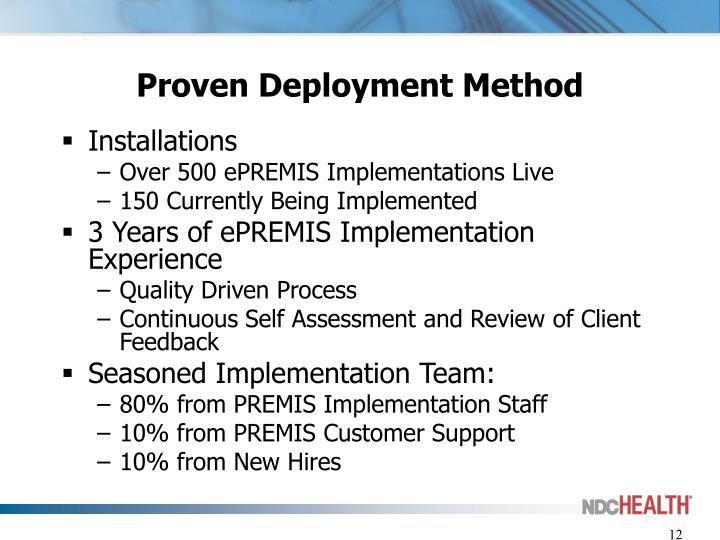 Proven Deployment Method