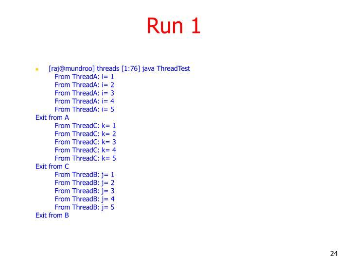Run 1
